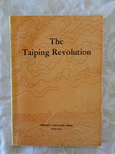 "The Taiping Revolution by the Compilation Group for the ""History of Modern China"" Series"