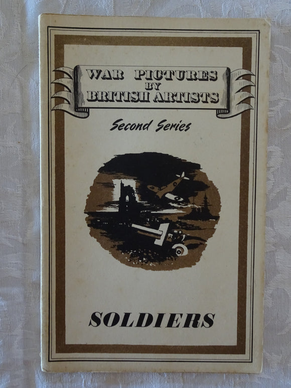 Soldiers ( War Pictures By British Artists)