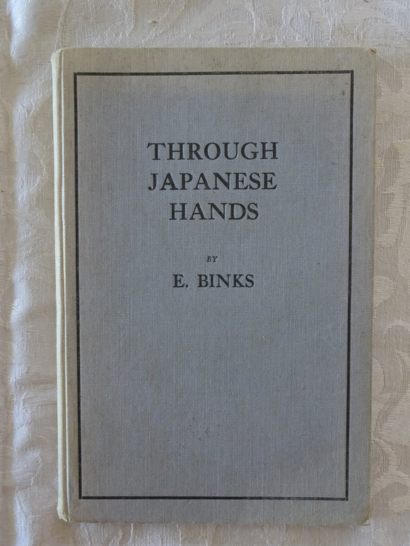 Through Japanese Hands by E. Binks