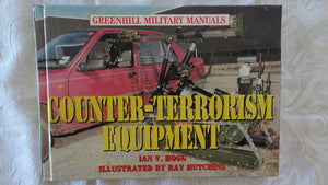 Counter-Terrorism Equipment by Ian V. Hogg