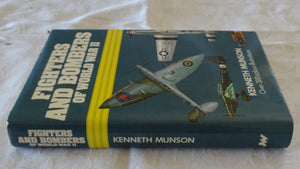 Fighters And Bombers of World War II by Kenneth Munson