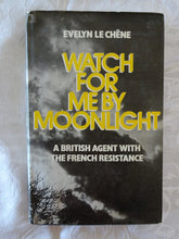 Load image into Gallery viewer, Watch For Me By Moonlight by Evelyn Le Chene