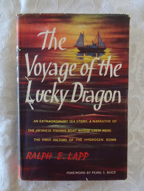 The Voyage of the Lucky Dragon by Ralph E. Lapp