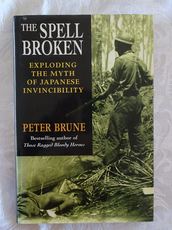 The Spell Broken by Peter Brune