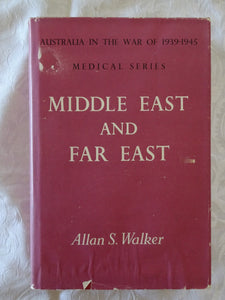 Middle East And Far East by Allan S. Walker