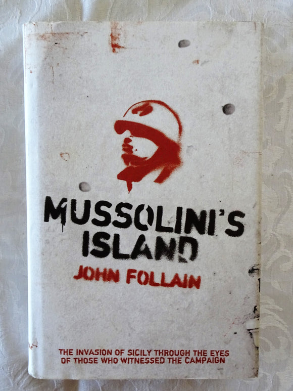 Mussolini's Island by John Follain
