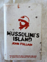 Load image into Gallery viewer, Mussolini's Island by John Follain