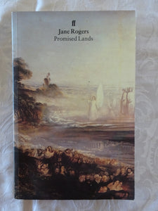 Promised Lands by Jane Rogers