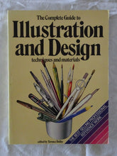 Load image into Gallery viewer, The Complete Guide to Illustration and Design by Terence Dalley