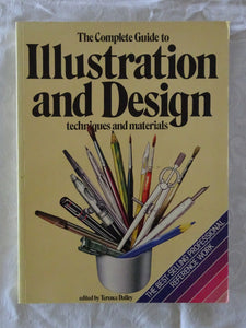 The Complete Guide to Illustration and Design by Terence Dalley