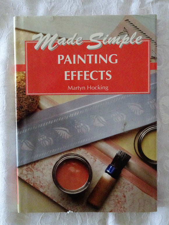 Made Simple Painting Effects by Martyn Hocking