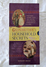 Load image into Gallery viewer, Grandmother's Household Secrets by Margaret Briggs