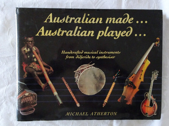 Australian Made ... Australian Played ... by Michael Atherton