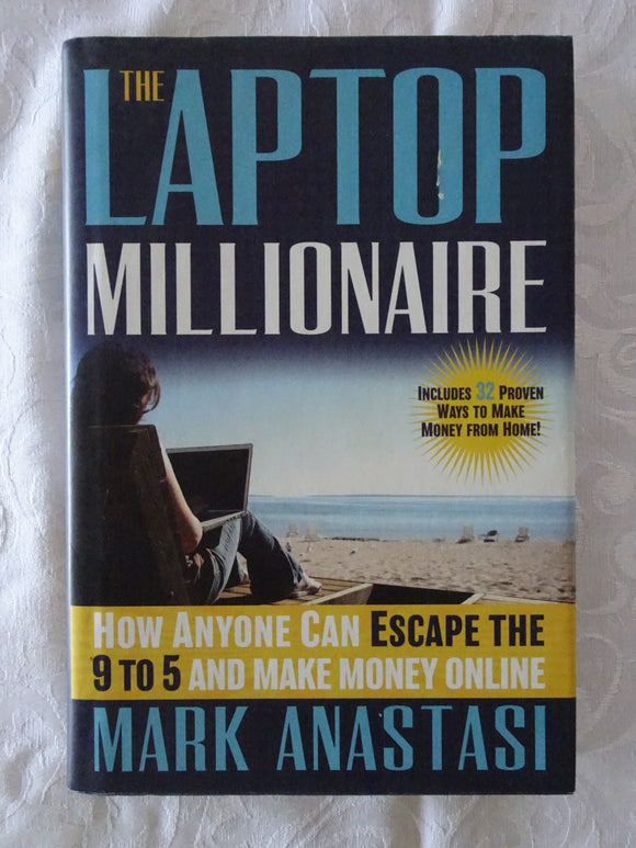 The Laptop Millionaire by Mark Anastasi