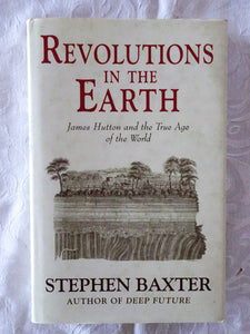 Revolutions In The Earth by Stephen Baxter