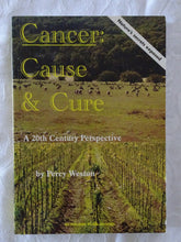 Load image into Gallery viewer, Cancer: Cause & Cure by Percy Weston
