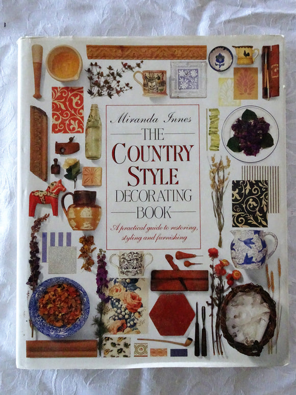 The Country Style Decorating Book by Miranda Innes