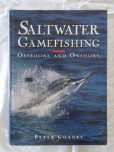 Load image into Gallery viewer, Saltwater Gamefishing by Peter Goadby