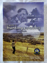Load image into Gallery viewer, A Guide to Hunting & Shooting in Australia by Geoff Smith