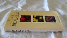 Load image into Gallery viewer, A Field Guide To Melaleucas by Ivan Holliday