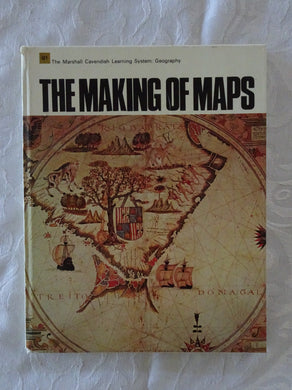 The Making of Maps by The Marshall Cavendish Learning System