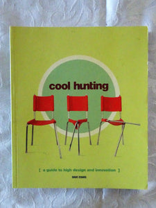 Cool Hunting by Dave Evans