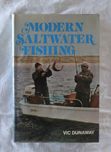 Load image into Gallery viewer, Modern Saltwater Fishing by Vic Dunaway