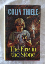 Load image into Gallery viewer, The Fire in the Stone by Colin Thiele | HC/DJ