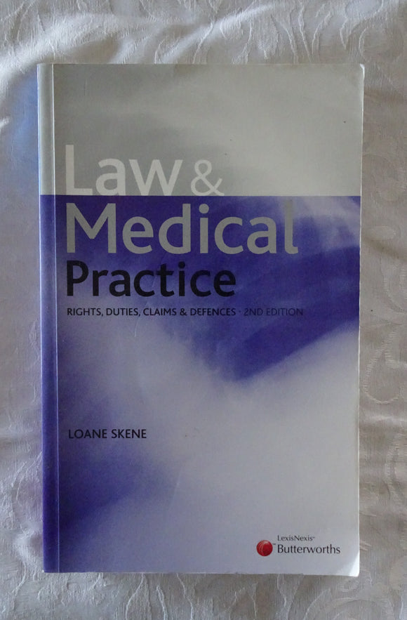 Law & Medical Practice by Loane Skene
