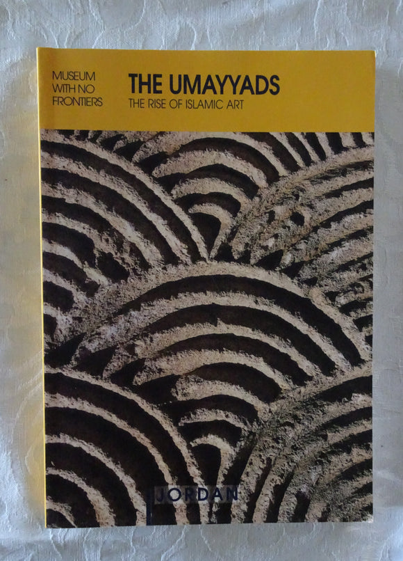 The Umayyads - The Rise of Islamic Art