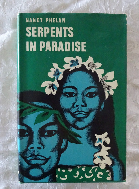 Serpents in Paradise by Nancy Phelan