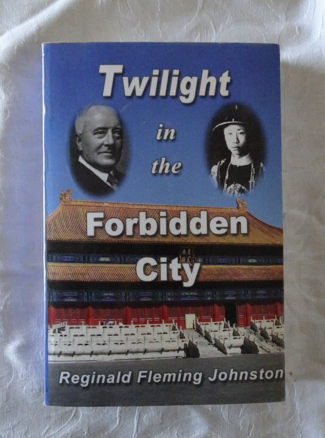 Twilight in the Forbidden City by Reginald Fleming Johnston