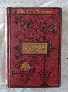 Wonders of Bodily Strength and Skill by Charles Russell