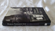 Load image into Gallery viewer, Dublin Tenement Life by Kevin C. Kearns