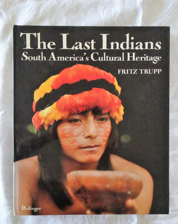 The Last Indians by Fritz Trupp