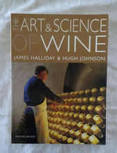 Load image into Gallery viewer, The Art & Science of Wine by James Halliday and Hugh Johnson