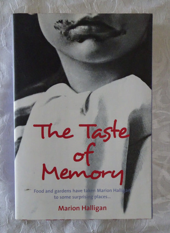 The Taste of Memory by Marion Halligan
