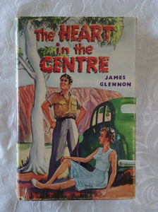 The Heart in the Centre by James Glennon