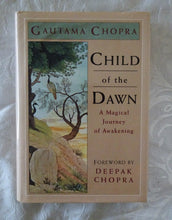 Load image into Gallery viewer, Child of the Dawn by Gautama Chopra