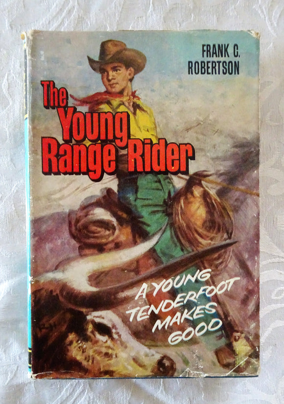 The Young Range Rider by Frank C. Robertson