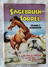 Load image into Gallery viewer, The Sagebrush Sorrel by Frank C. Robertson