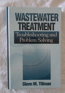 Wastewater Treatment by Glenn M. Tillman