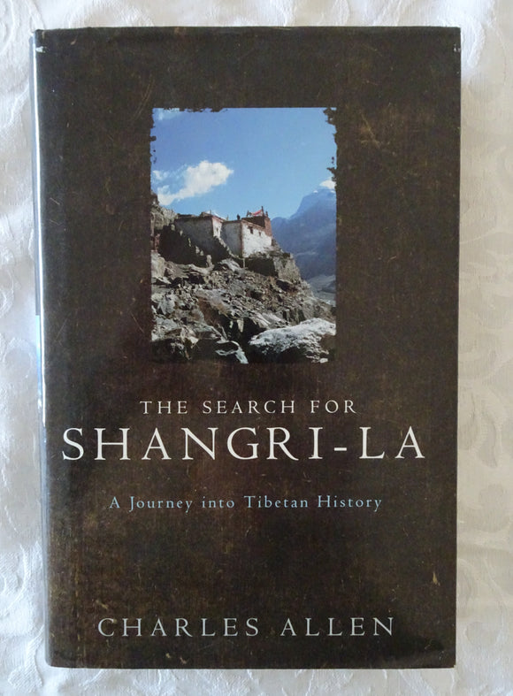 The Search for Shangri-La by Charles Allen