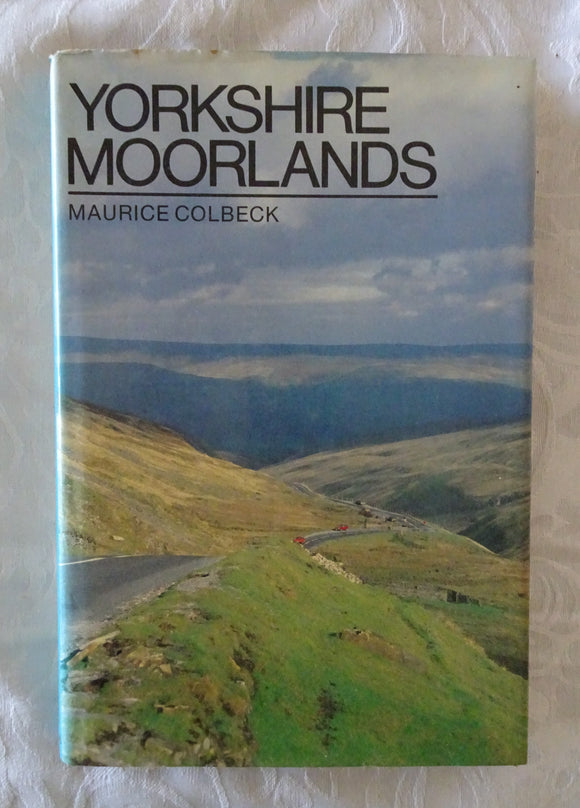 Yorkshire Moorlands by Maurice Colbeck