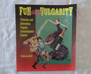 Fun Without Vulgarity by Catherine Haill