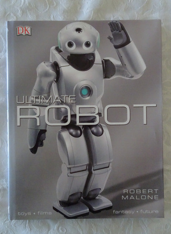 Ultimate Robot by Robert Malone