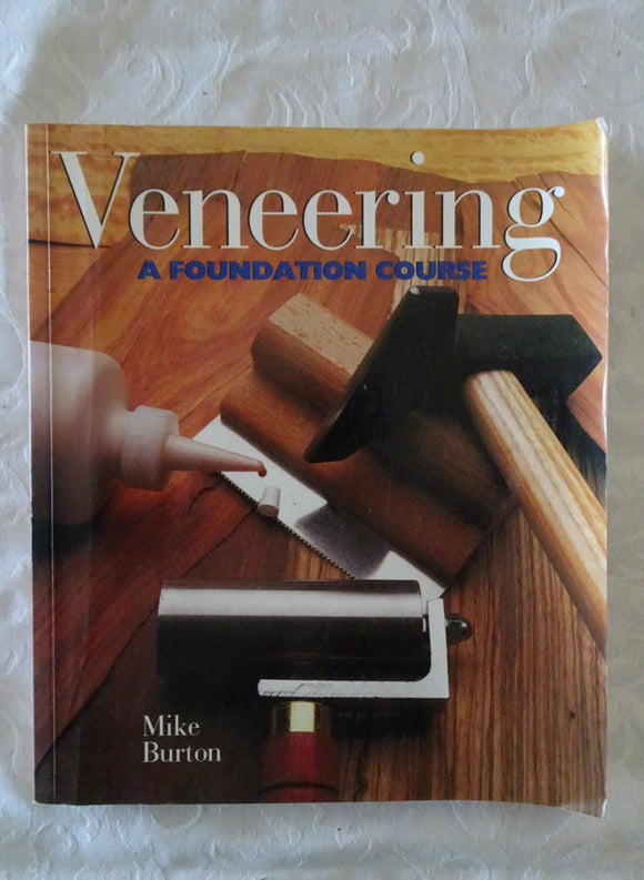 Veneering A Foundation Course by Mike Burton