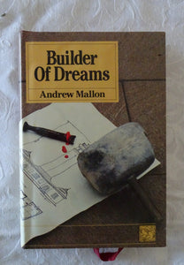 Builder of Dreams by Andrew Mallon