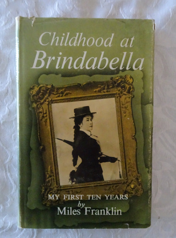 Childhood at Brindabella by Miles Franklin