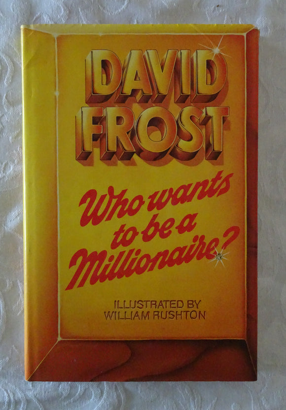 Who Wants To Be A Millionaire? by David Frost